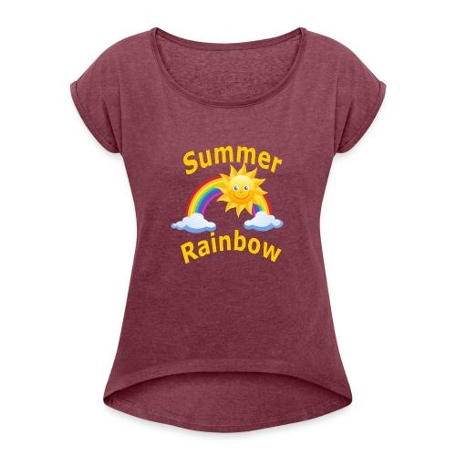 Summer Rainbow - Women's Roll Cuff T-Shirt