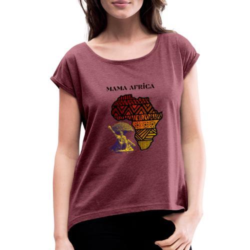 Mama Africa - Women's Roll Cuff T-Shirt