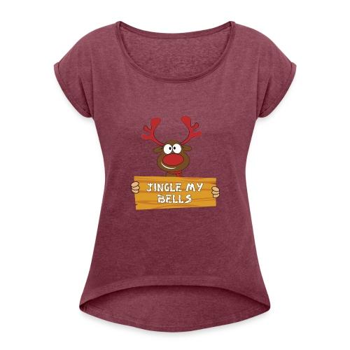 Red Christmas Horny Reindeer 1 - Women's Roll Cuff T-Shirt