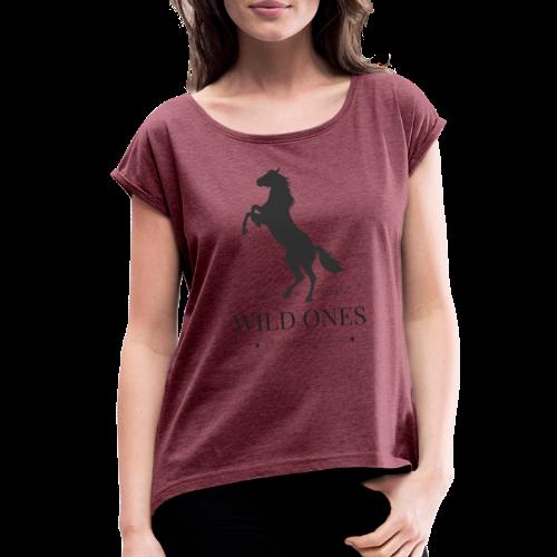 WILD ONES Horse 1 - Women's Roll Cuff T-Shirt
