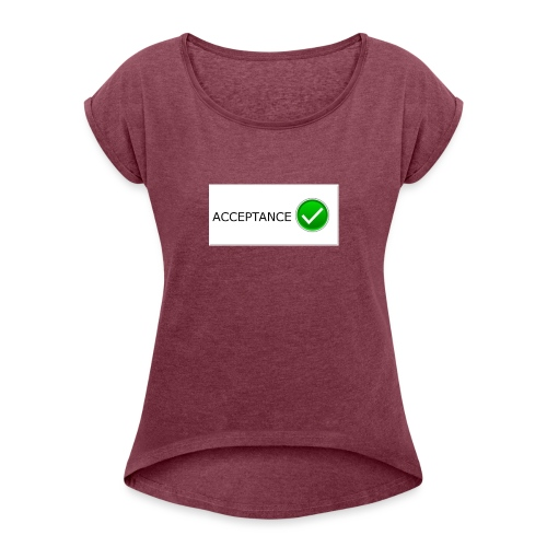 accpetnace_logo - Women's Roll Cuff T-Shirt