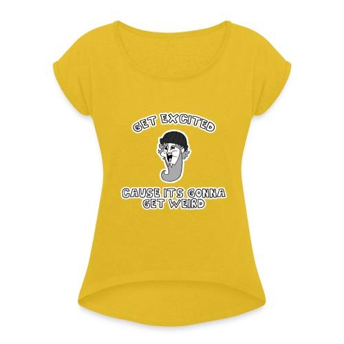 Colon Dwarf - Women's Roll Cuff T-Shirt
