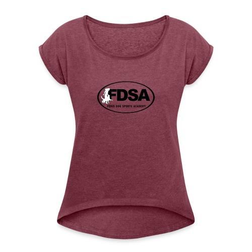 FDSA BLACKWHITE LOGO 2018 - Women's Roll Cuff T-Shirt