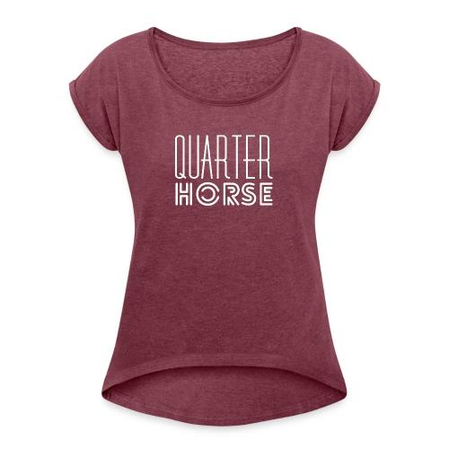 qh logo white png - Women's Roll Cuff T-Shirt