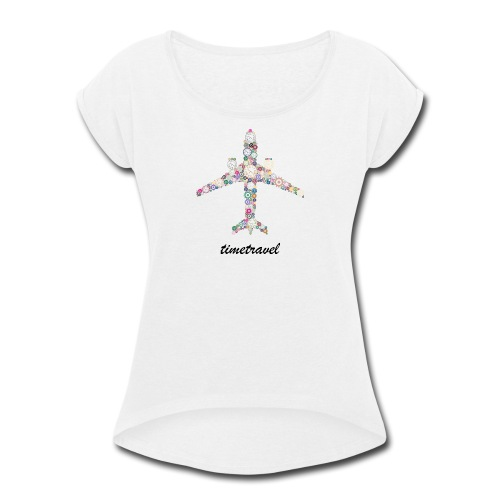 Time To Travel - Women's Roll Cuff T-Shirt
