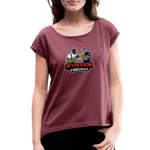 Top 5 for Fighting Logo - Women's Roll Cuff T-Shirt
