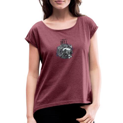 Made in HELL - Women's Roll Cuff T-Shirt