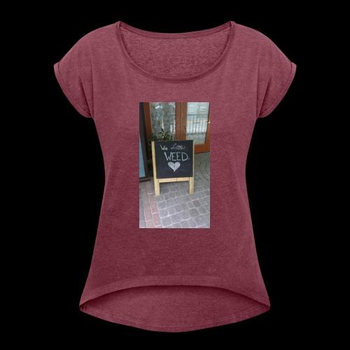Marijuana lovers - Women's Roll Cuff T-Shirt