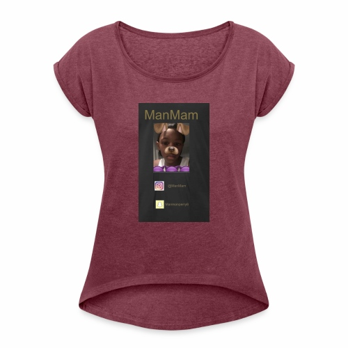 ManMam - Women's Roll Cuff T-Shirt