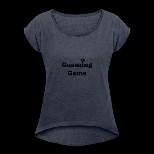 Question - Women's Roll Cuff T-Shirt