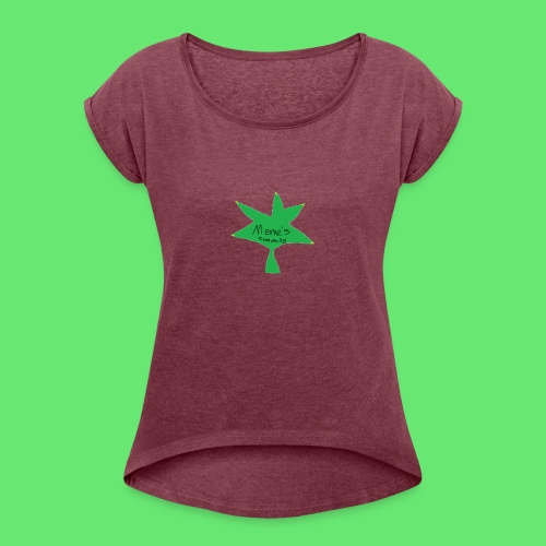ESCLUSIVE!! 420 weed is coolio for kidlios SHIrT!1 - Women's Roll Cuff T-Shirt
