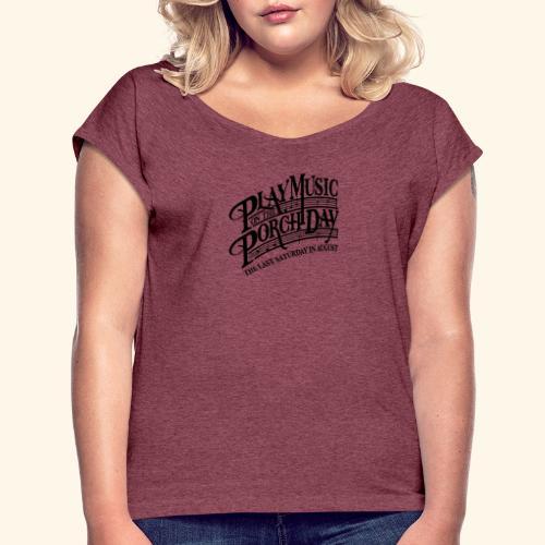 shirt3 FINAL - Women's Roll Cuff T-Shirt
