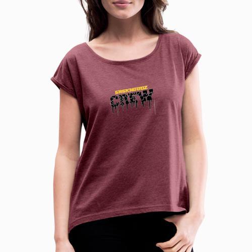 saskhoodz crew - Women's Roll Cuff T-Shirt