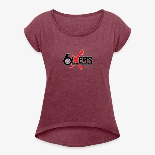 6ixersLogo - Women's Roll Cuff T-Shirt