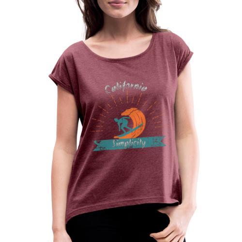 California Simplicity - Women's Roll Cuff T-Shirt