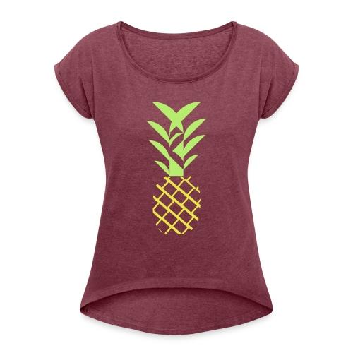 Pineapple flavor - Women's Roll Cuff T-Shirt