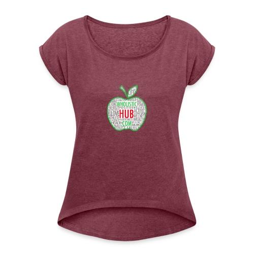 WholisticHub Apple - Women's Roll Cuff T-Shirt