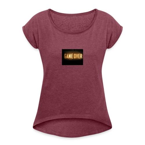 game-over tops ect - Women's Roll Cuff T-Shirt