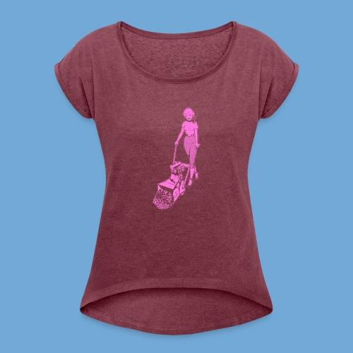 Roto-Hoe pink. - Women's Roll Cuff T-Shirt