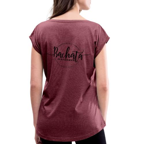 Nuvitzo Ladies Bachata Dark Logo - Women's Roll Cuff T-Shirt
