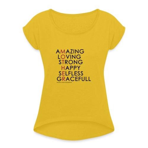 Mother - Women's Roll Cuff T-Shirt