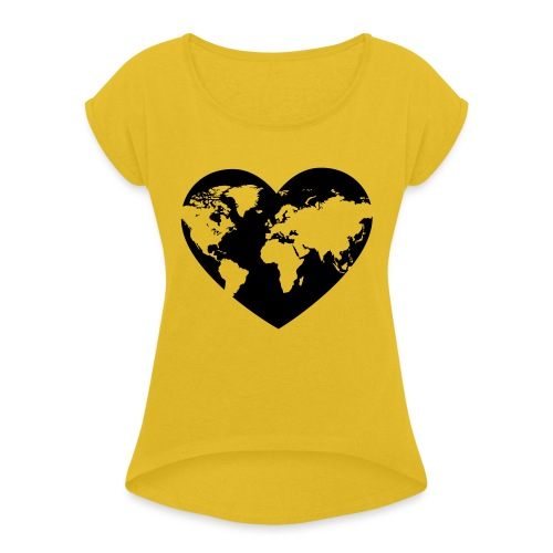 Earth Love - Women's Roll Cuff T-Shirt