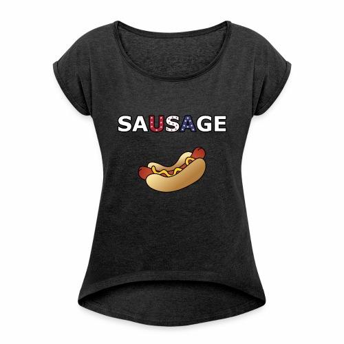 Patriotic BBQ Sausage - Women's Roll Cuff T-Shirt