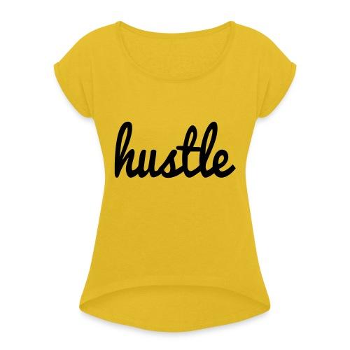 hustle vector - Women's Roll Cuff T-Shirt