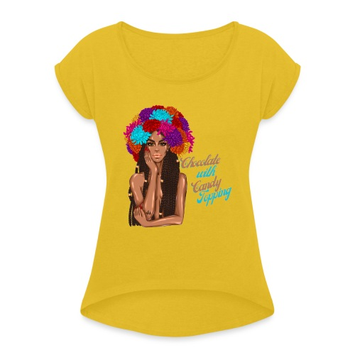 Chocolate Girl With CandyTopping - Women's Roll Cuff T-Shirt