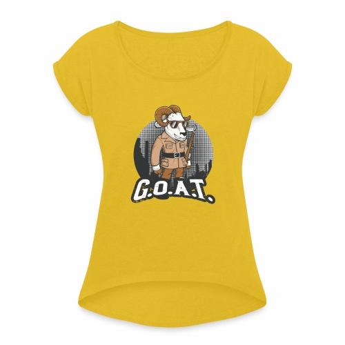 GOAT 2nd Edition - Women's Roll Cuff T-Shirt