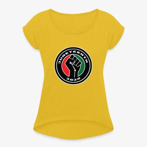 JUNETEENTH02 - Women's Roll Cuff T-Shirt