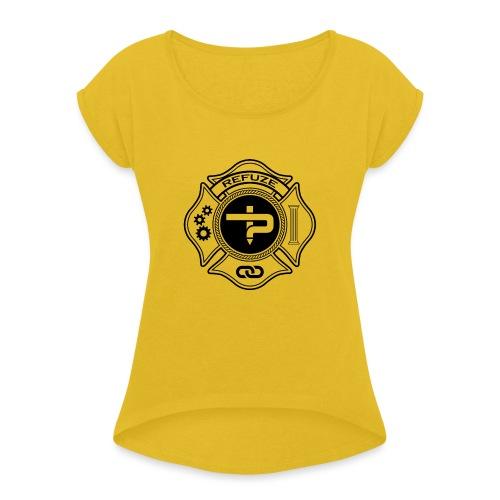 Life of Service ! - Women's Roll Cuff T-Shirt