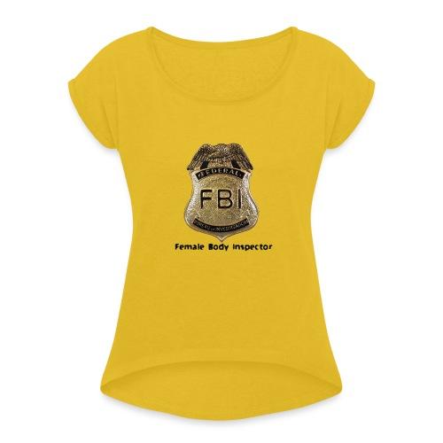 FBI Acronym - Women's Roll Cuff T-Shirt