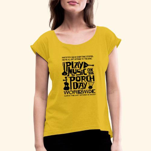 PMOTPD2021 SHIRT - Women's Roll Cuff T-Shirt