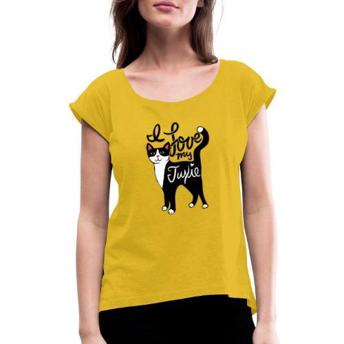 I love my tuxedo cat - Women's Roll Cuff T-Shirt