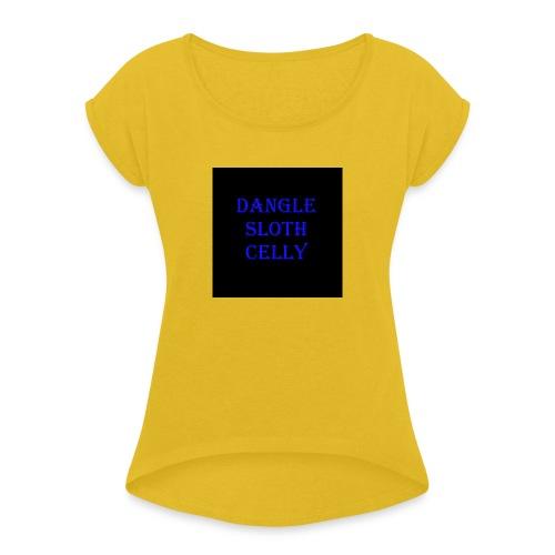 danglesloth - Women's Roll Cuff T-Shirt
