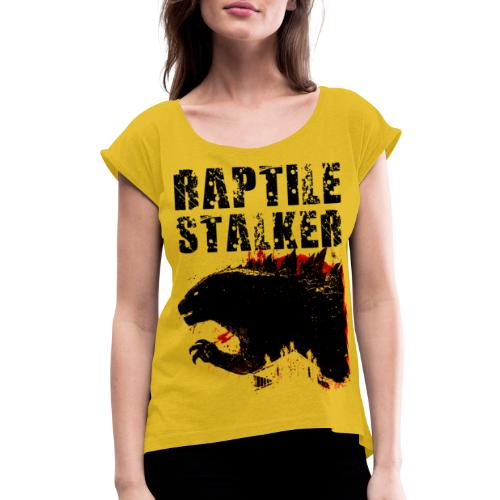 Raptile Stalker - Women's Roll Cuff T-Shirt