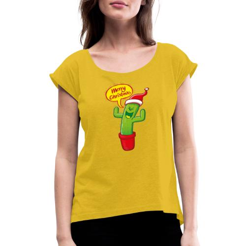 Green cactus with Santa hat celebrating Christmas - Women's Roll Cuff T-Shirt