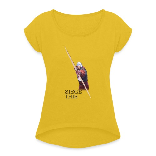 Siege This Mens standard T - Women's Roll Cuff T-Shirt