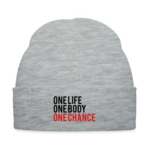 One Life One Body One Chance - Knit Cap with Cuff Print
