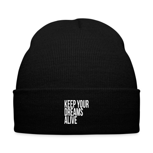 Keep Your Dreams Alive - Knit Cap with Cuff Print