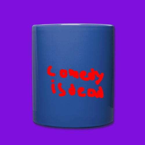 Comedy Is Dead - Full Color Mug