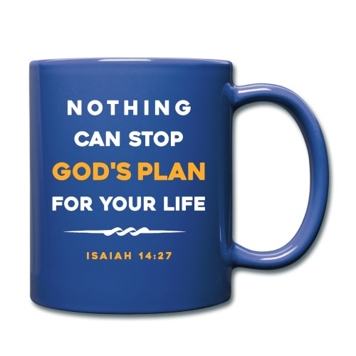 Nothing can stop God's plan for your life - Full Color Mug