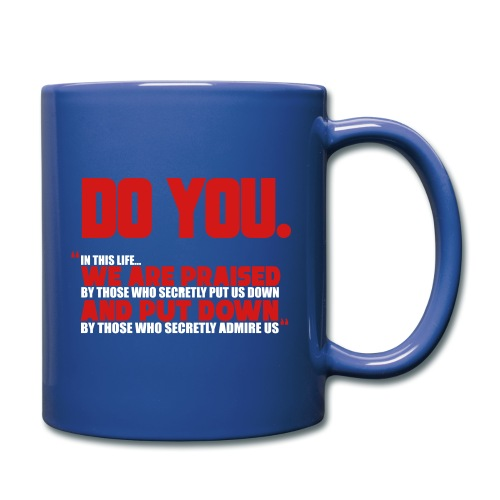 Do You - Full Color Mug