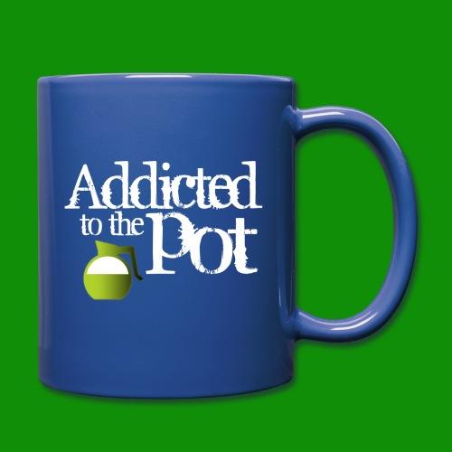 Addicted to the Pot - Full Color Mug
