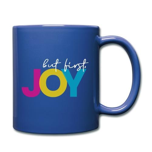 But First, Joy Merch - Full Color Mug