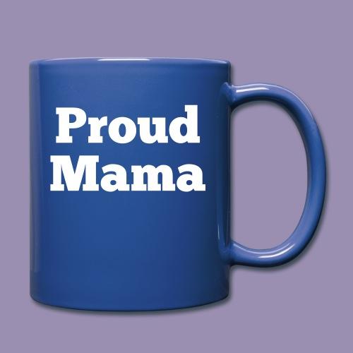 Proud Mama - Full Color Mug