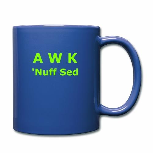 Awk. 'Nuff Sed - Full Color Mug