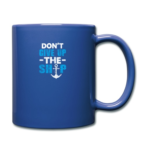 Dont Give Up The Ship - Full Color Mug