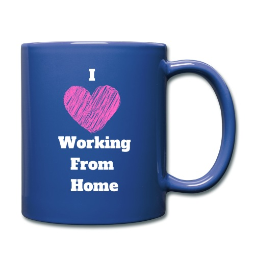 I Love Working From Home - Full Color Mug